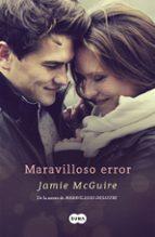 maravilloso error (los hermanos maddox 1) jamie mcguire 9788483659373