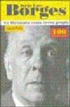 JORGE LUIS BORGES: LA LITERATURA COMO TIERRA PROPIA