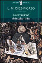 la criminalidad de los gobernantes-luis diez-picazo-9788484320173