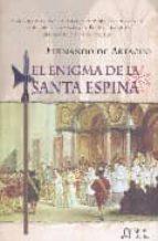 Enigma De La Santa Espina, El