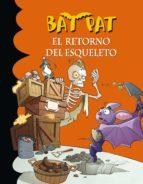 EL RETORNO DEL ESQUELETO (BAT PAT 18) (EBOOK)