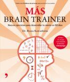 mas brain trainer: nuevos ejercicios para desarrollar tu mente ryuta kawashima 9788484606673