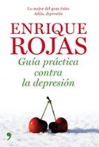 guia practica, adios depresion. tipos de depresion y sus tratamie ntos-enrique rojas-9788484608073