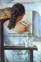 novecentismo y vanguardia: liricos (manual de literatura española , t. xi) felipe b. pedraza jimenez 9788485511273