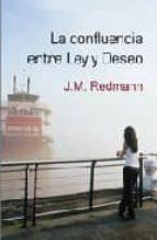 la confluencia entre ley y deseo-j.m. redmann-9788488052773