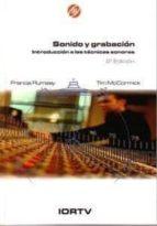 sonido y grabacion. introduccion a las tecnicas sonoras (2ª ed.) francis rumsey 9788488788573