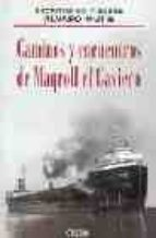 CAMINOS Y ENCUENTROS DE MAGROLL EL GRAVIERO