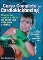 curso completo de cardiokickboxing tom seabourne 9788489897373