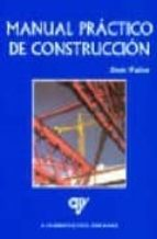 manual practico de construccion denis walton 9788489922273