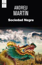 sociedad negra andreu martin 9788490063873