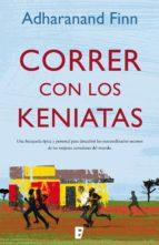 CORRER CON LOS KENIATAS (EBOOK)