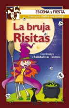 La bruja Risitas (Escena y fiesta)