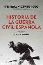 historia de la guerra civil española (ebook)-vicente rojo lluch-9788490568873