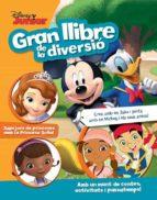 Disney Junior. Gran Llibre De La Diversió