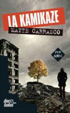 la kamikaze mayte carrasco 9788490609873