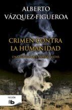 crimen contra la humanidad-alberto vazquez figueroa-9788490702673