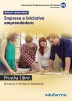 empresa e iniciativa emprendedora. pruebas libres para la obtención del título de formación profesional 9788490933473