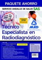 técnico especialista en radiodiagnóstico del servicio andaluz de salud. (temario común y test; temario específico  vol 1, 2 y 3;-9788490939673