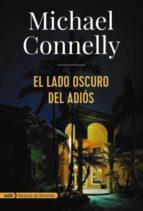 el lado oscuro del adiós (adn) (ebook)-michael connelly-9788491049173