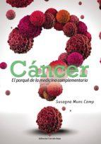 cáncer el porqué de la medicina complementaria (ebook)-susagna muns camp-9788491156673
