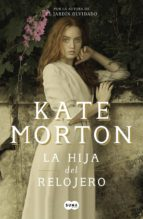 la hija del relojero (ebook)-kate morton-9788491292173