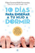 10 días para enseñar a tu hijo a dormir (ebook)-filipa sommerfeldt fernandes-9788491643173
