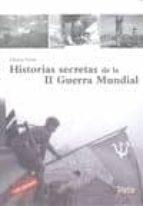 historias secretas de la ii guerra mundial-chema ferrer-9788492520473