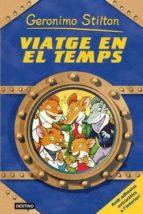 El libro de Viatge en el temps autor GERONIMO STILTON PDF!