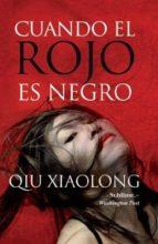 cuando el rojo es negro-qiu xiaolong-9788492801473