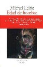 edad de hombre; la literatura considerada como una tauromaquia-michel leiris-9788493369873