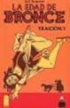 la edad de bronce nº 7: traicion/1 eric shanower 9788493503673
