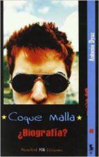 coque malla: ¿biografia?-antonio dyaz-9788493745073