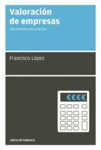 valoración de empresas (ebook)-francisco lopez-9788494004773