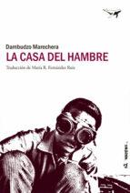 El libro de La casa del hambre autor DAMBUDZO MARECHERA DOC!