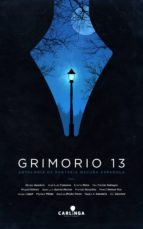 grimorio 13. antología de fantasía oscura española-9788494222573