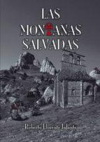 las montañas salvadas-roberto llorente infante-9788494299773