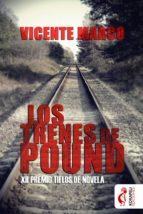 los trenes de pound (ebook)-vicente marco-9788494320873
