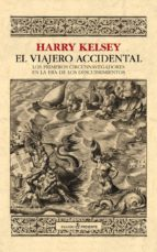 el viajero accidental harry kelsey 9788494619373