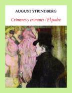 crimenes y crimenes / el padre august strindberg 9788494810473