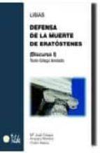 defensa de la muerte de eratostenes (discurso i) texto griego ano tado 9788495314673