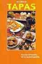 las clasicas tapas: recetas originales de la cocina española 9788495332073