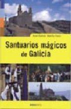 santuarios magicos de galicia-xose ramon mariño ferro-9788495364173