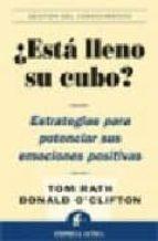 ¿ESTA LLENO SU CUBO?: ESTRATEGIAS PARA POTENCIAR SUS EMOCIONES PO SITIVAS