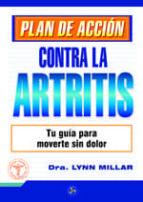 plan de accion contra la artritis: tu guia para moverte sin dolor-millar lynn-9788495973573