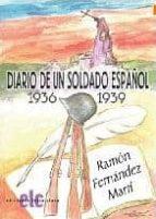 diario de un soldado español: 1936-1939-ramon fernandez marti-9788496077973