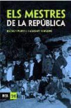 els mestres de la republica-salomo marques-raimon portell-9788496201873