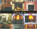 el libro de las chimeneas: inspiradora guia de estilos de chimene as-miranda innes-9788496252073