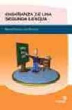 enseñanza de una segunda lengua. manual practico para docentes-9788496256873
