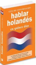 hablar holandes en quince dias (guia de conversacion)-9788496865273