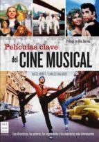 PELICULAS CLAVE DE CINE MUSICAL